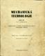 Mechanická technologie, díl IV.