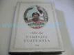 Usměvavá Guatemala : Črty a snímky z cest