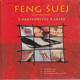 Feng šuej harmónia v partnerstve a láske