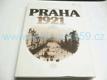 Praha 1921 : Vzpomínky, fakta, dokumenty (1981