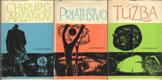 Chirurg Aržanov, Priateľstvo, Túžba (tri knihy)
