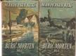 Buřič Morten I. a II. (komplet v dvoch knihách)