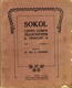 Sokol - časopis zájmům tělocvičným věnovaný