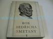 Rok Bedřicha Smetany v datech, obrazech, zápisec