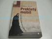 Prokletý mobil: Postřehy o lidech a o životě (2009