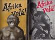 Afrika volá I a II