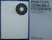 Praktická černobílá fotografie
