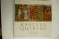 Karolus Quartus. Sborník studií UK.