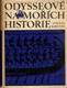 Odysseové na mořích historie