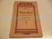 Parsifal. ein Bühnenweihfestspiel. divadelní sc