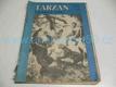 Tarzanovy šelmy 3. díl ed. TARZAN