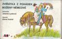 Vostrá Alena - Zvířátka z pohádek Boženy Němcové