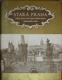 Stará Praha - Obraz města a jeho života v druhé polovici devatenáctého století