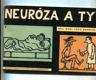 Neuróza a ty