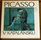 PICASSO V KATALÁNSKU. 1981. Světové umění, sv. 74.  Picasso en Cataluna.