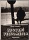 ZROZENÍ VELKOMĚSTA. 1985. Obálka a typografie LIBOR FÁRA, fotografie JAN MALÝ./ Pragensie/