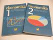 Ekonomika 1 a 2 pro obchodní akademie