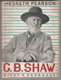 G. BERNARD. SHAW, ŽIVOT A OSOBNOST
