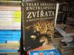 Velká obrazová encyklopedie - Zvířata