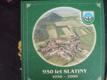 950 LET SLATINY 1056 - 2006