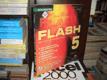 Flash 5 pro grafiky a tvůrce webů