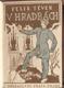 V HRADBÁCH. 1924. Živé knihy. Obálka OTAKAR FUCHS. /DP/