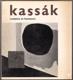 KASSÁK. 1967. Maďarská avantgarda.