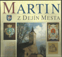 Martin - Z dejin města