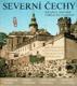 Severní Čechy - krajina, historie, umělecké památky