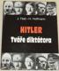Hitler, Tváře diktátora