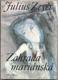 ZAHRADA MARIÁNSKÁ. 1990. Ilustrace ŠERÝCH.