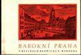 Barokní Praha v rytinách Bedřicha B. Wernera