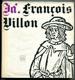 Já, Francois Villon