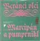 Beránci vlci aneb marcipán a pumprnikl německá  poezie 12.- 19. století