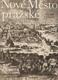 Nové Město pražské, Nova Civitas