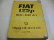 Katalog náhradních dílu FIAT 125 P. Model rok