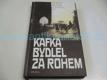 Kafka bydlel za rohem - vzpomínky na Prahu dvacá