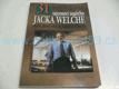 31 tajemství úspěchu Jacka Welche muže, který zm