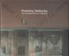 Proměny Vaňkovky, The Changing Faces of Vaňkovka