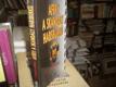 Aféry a skandály Habsburků (Z tajných archivů)