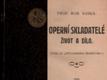 Operní skladatelé - Život a dílo