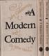 A Modern Comedy I.-III.(3 svazky)