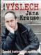 Výslech Jana Krause