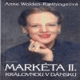 Anne Wolden-Raethingeová - MARKÉTA II. KRÁLOVNOU V DÁNSKU