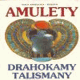 Elka Angelová-Koleva - AMULETY, DRAHOKAMY TALISMANY