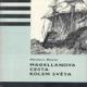 MAGELLANOVA CESTA KOLEM SVĚTA KOD 169