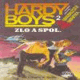 HARD BOYS-ZLO A SPOL