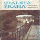 Staletá Praha, technika a památky