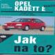 JAK NA TO?-OPEL KADETT1984-1991