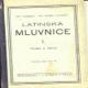 LATINSKÁ MLUVNICE I.